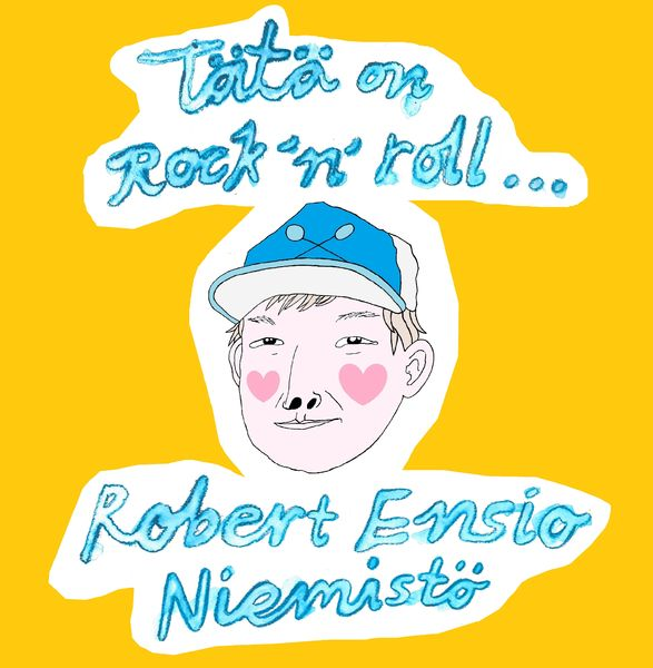 Robert Ensio Niemistö - Tätä on Rock´n´roll